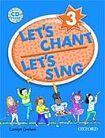 Oxford University Press Let´s Chant, Let´s Sing 3 CD Pack cena od 431 Kč