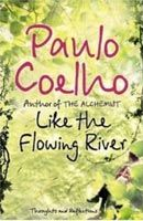 LIKE THE FLOWING RIVER: Thoughts and Reflections cena od 238 Kč