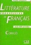 CLE International Littérature Progressive du francais - Corrigés ( Niveau débutant) cena od 202 Kč