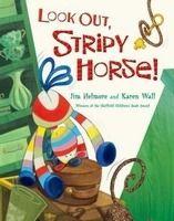 Look Out, Stripy Horse! cena od 179 Kč