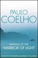 Coelho Paulo: Manual of the Warrior of Light cena od 176 Kč