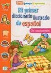 ELI Mi primer diccionario ilustrado de espanol De Vacaciones cena od 108 Kč