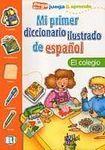 ELI Mi primer diccionario ilustrado de espanol EL COLEGIO cena od 108 Kč