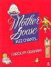 Oxford University Press Mother Goose Jazz Chants ® Student Book cena od 303 Kč