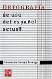 SM Ediciones ORTOGRAFÍA USO ESPANOL ACTUAL 07 cena od 572 Kč