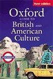 Oxford University Press OXFORD GUIDE TO BRITISH AND AMERICAN CULTURE New Edition cena od 603 Kč