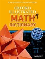 Oxford University Press Oxford Illustrated Math Dictionary cena od 540 Kč