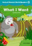 Oxford University Press Oxford Phonics World 1 Reader: What I want cena od 76 Kč