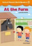 Oxford University Press Oxford Phonics World 2 Reader: At the Farm cena od 74 Kč