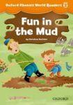 Oxford University Press Oxford Phonics World 2 Reader: Fun in the Mud cena od 76 Kč