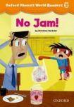 Oxford University Press Oxford Phonics World 2 Reader: No Jam! cena od 76 Kč