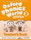 Oxford University Press Oxford Phonics World 2 Teacher´s Book cena od 332 Kč