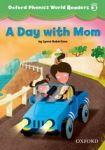 Oxford University Press Oxford Phonics World 3 Reader: A Day with Mom cena od 74 Kč
