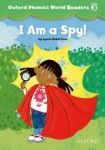 Oxford University Press Oxford Phonics World 3 Reader: I am a Spy! cena od 76 Kč