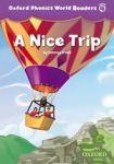 Oxford University Press Oxford Phonics World 4 Reader: A Nice Trip cena od 76 Kč