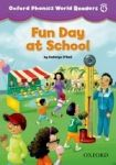 Oxford University Press Oxford Phonics World 4 Reader: Fun Day at School cena od 74 Kč