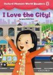Oxford University Press Oxford Phonics World 5 Reader: I Love the City! cena od 76 Kč
