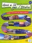 ALMA Edizioni QUA E LA PER L´ITALIA libro + CD cena od 417 Kč