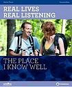 NORTH STAR ELT Real Lives Real Listening: A Place I know Well (Intermediate) Student´s Book with Audio CD cena od 526 Kč