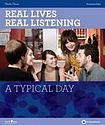 NORTH STAR ELT Real Lives Real Listening: A Typical Day (Intermediate) Student´s Book with Audio CD cena od 451 Kč