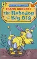 ROBODOG + BIG DIG cena od 120 Kč