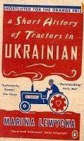 SHORT HISTORY OF TRACTORS IN UKRAINIAN cena od 160 Kč