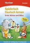 Hueber Verlag Spielerisch Deutsch lernen Erste Wörter und Sätze - Vorschule cena od 168 Kč