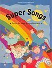 Oxford University Press Super Songs cena od 181 Kč