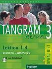 Hueber Verlag Tangram aktuell 3. Lektion 1-4 Kursbuch + Arbeitsbuch mit Audio-CD zum Arbeitsbuch cena od 361 Kč