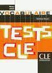 CLE International TESTS CLE DE VOCABULAIRE: NIVEAU AVANCE cena od 205 Kč