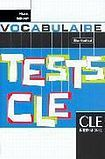 CLE International TESTS CLE DE VOCABULAIRE: NIVEAU DEBUTANT cena od 195 Kč