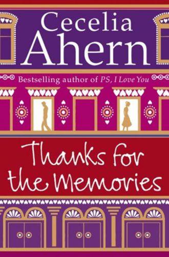 Cecelia Ahern: Thanks for the Memories cena od 171 Kč