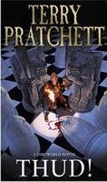 Pratchett Terry: Thud! (Discworld Novel #34) cena od 206 Kč