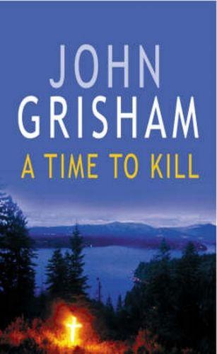 Grisham John: A Time to Kill cena od 149 Kč