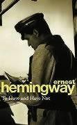 Hemingway Ernest: To Have and Have Not cena od 175 Kč