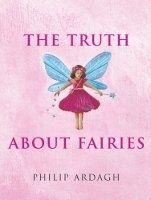 Truth About Fairies cena od 120 Kč