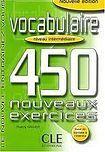 CLE International VOCABULAIRE 450 NOUVEAUX EXERCICES: NIVEAU INTERMEDIAIRE cena od 271 Kč