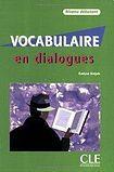 CLE International VOCABULAIRE EN DIALOGUES NIVEAU DEBUTANT + CD AUDIO cena od 424 Kč