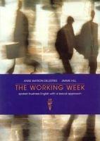 WORKING WEEK STUDENT´S BOOK cena od 351 Kč