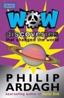 WOW! DISCOVERIES that changed the world cena od 120 Kč