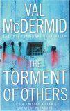 Val McDermid: The Torment Of Others cena od 121 Kč