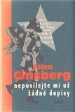 Allen Ginsberg: Neposílejte mi už žádné dopisy cena od 274 Kč