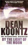 Dean Ray Koontz: By the Light of the Moon cena od 109 Kč