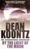 Dean Ray Koontz: By the Light of the Moon cena od 109 Kč