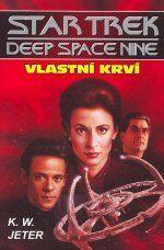 Kevin Wayne Jeter: Deep Space 9 - Vlastní krví cena od 122 Kč