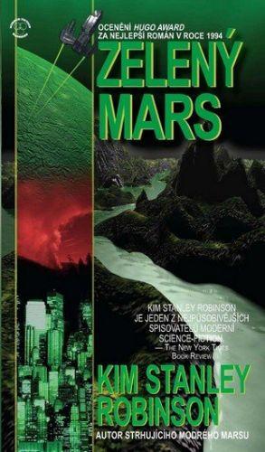 Kim Stanley Robinson: Zelený Mars cena od 169 Kč