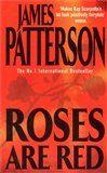 James Patterson: Roses Are Red cena od 109 Kč