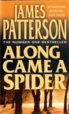 XXL obrazek James Peterson: Along Came a Spider