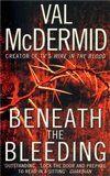 Val McDermid: Beneath the Bleeding cena od 109 Kč