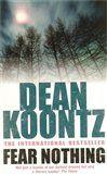 Dean Ray Koontz: Fear Nothing cena od 108 Kč